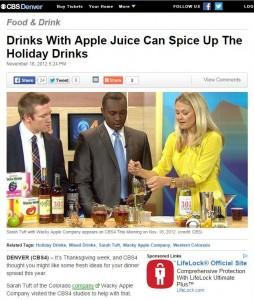 Wacky Apple on CBS 4 Denver Apple Juice to Spice up Holiday Drinks