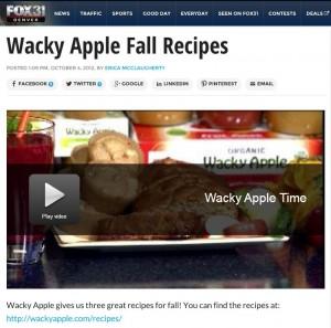 Wacky Apple on Fox 31 Fall Recipes