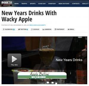 Wacky Apple on Fox 31 New Years Drinks with Wacky Apple Juice